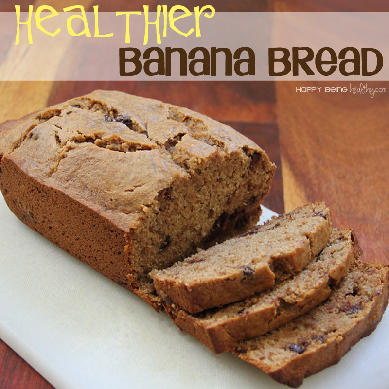 Healthier banana bread and other fun stuff happy being healthy healthier banana bread pic forumfinder Image collections